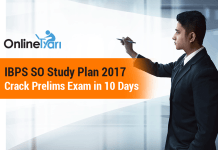 IBPS SO Study Plan 2017: Crack Prelims Exam in 10 Days