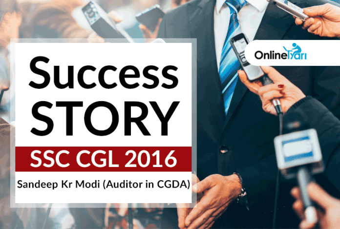 SSC CGL 2016 Success Story: Sandeep Kr Modi (Auditor in CGDA)