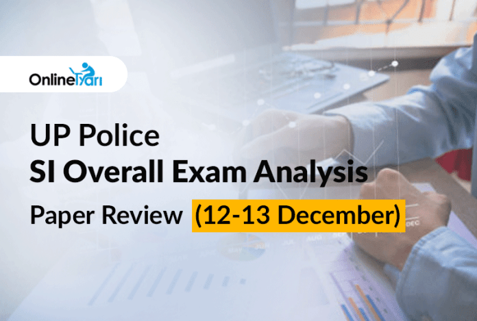 UP Police SI Overall Exam Analysis, Paper Review (12-13 December)