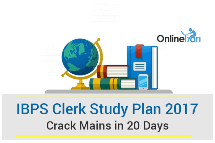 IBPS Clerk Study Plan 2017: Crack Mains in 20 Days