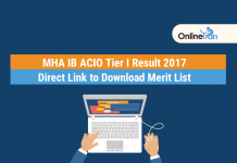 MHA IB ACIO Result Declared 2017: Direct Link to check Merit List