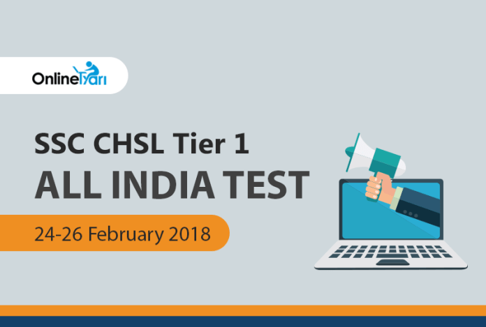 SSC CHSL Tier 1 All India Test (AIT) | 24-26 February 2018