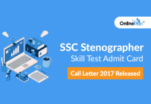 SSC Stenographer Skill Test Admit Card/ Call Letter 2017 Released