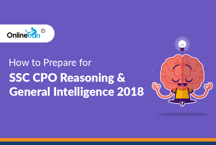 How to Prepare for SSC CPO Reasoning and General Intelligence 2018