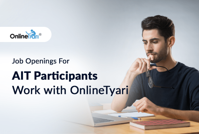 Job Openings For AIT Participants Work with OnlineTyari