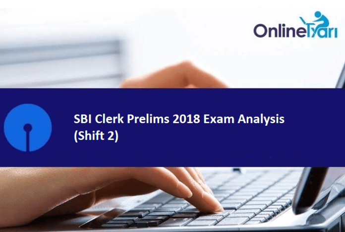SBI Clerk Prelims Exam Analysis (Shift 2): 23rd June 2018