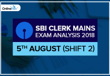 SBI Clerk Mains Exam Analysis (Shift 2) | 5th August 2018