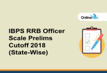 IBPS RRB Officer Scale Prelims Cutoff 2018 (State-Wise)