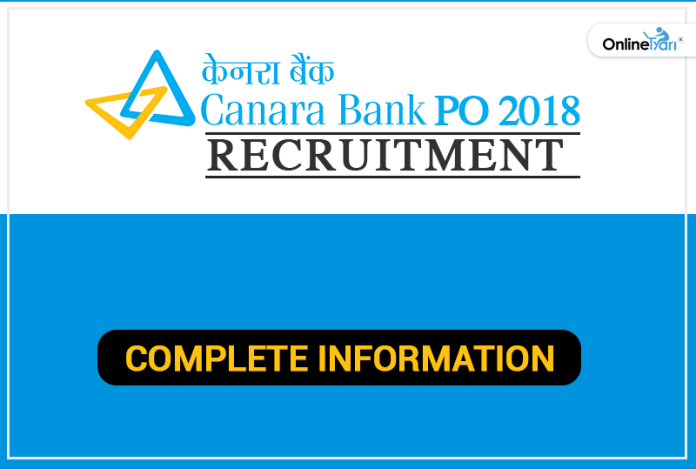 Canara Bank PO 2018 Recruitment: Complete Information