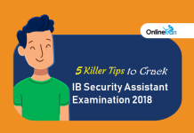 5 Killer Tips to Crack IB Security Assistant Examination 2018