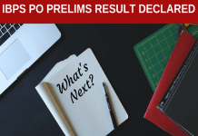 IBPS PO Prelims 2018 Result Out!! What's next?
