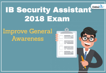 Improve General Awareness For IB Security Assistant 2018 Exam