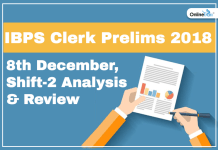 IBPS Clerk 8 December Shift 2 Prelims Exam Analysis 2018
