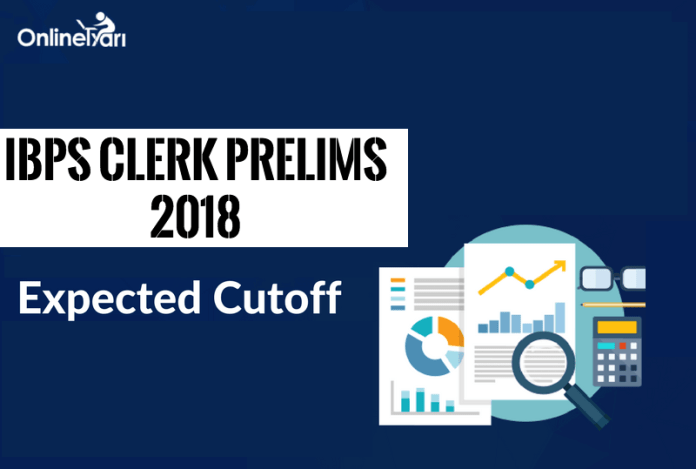 IBPS Clerk Prelims Expected Cutoff 2018: Check Here
