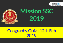 Mission SSC 2019: Geography Quiz | 12th February 2019