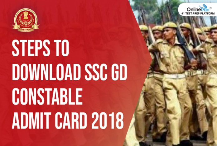 Steps to Download SSC GD Constable Admit Card 2018