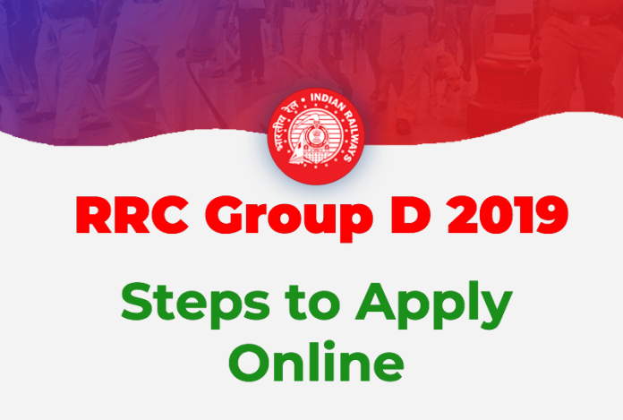 RRC Group D Application Process 2019: Steps to Apply Online