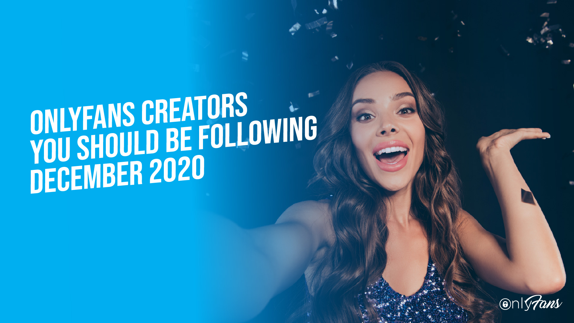OnlyFans Creators You Should Be Following December 2020