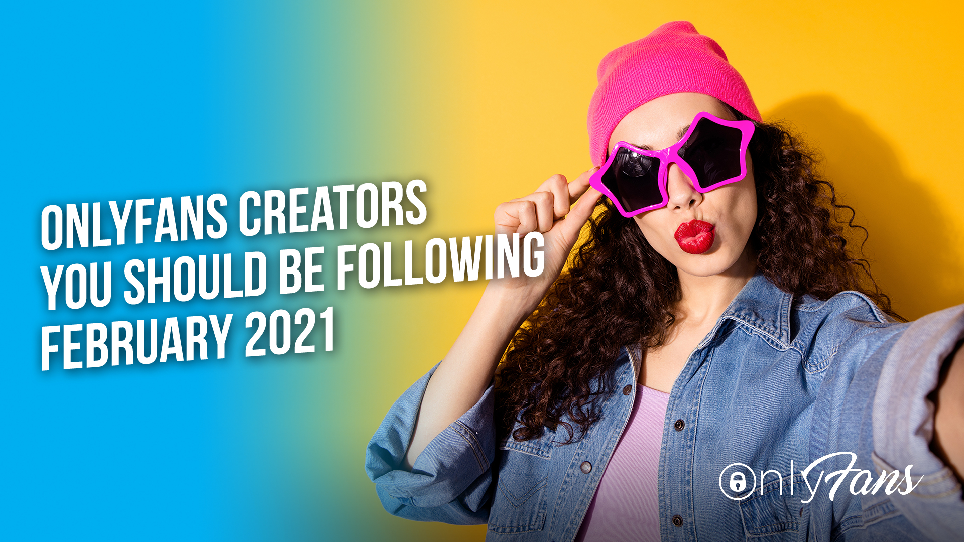 OnlyFans creators you should be following February 2021