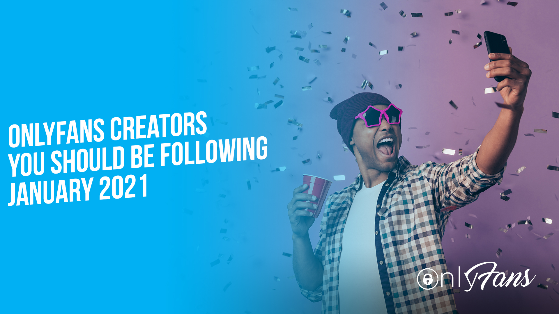 OnlyFans Creators You Should Be Following January 2021