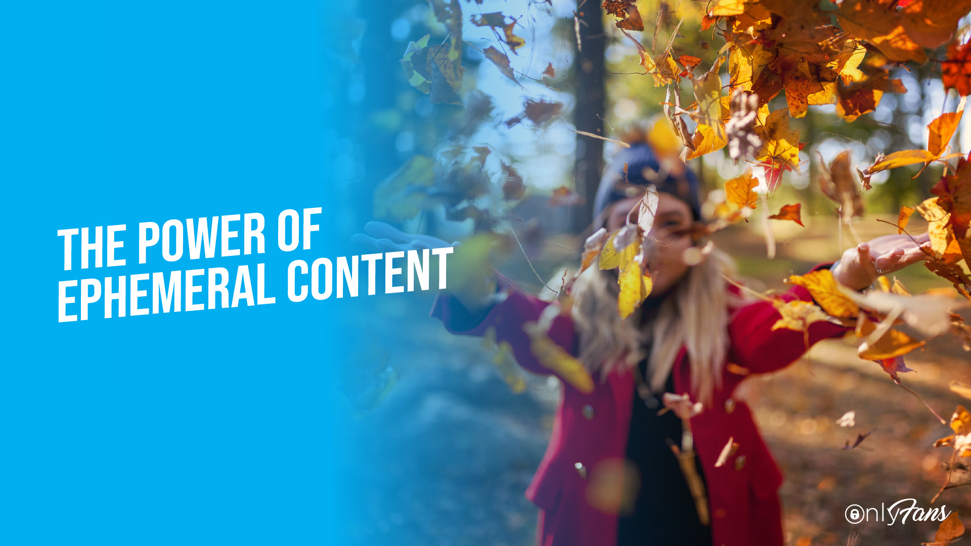 The Power of Ephemeral Content
