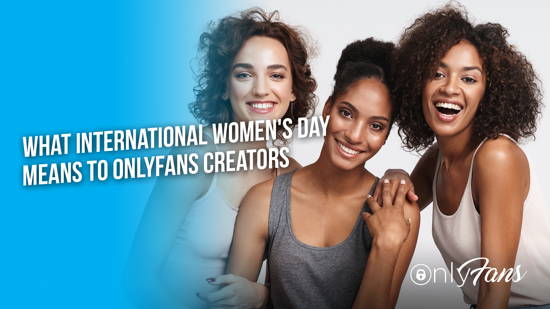 What International Women's Day Means To OnlyFans Creators