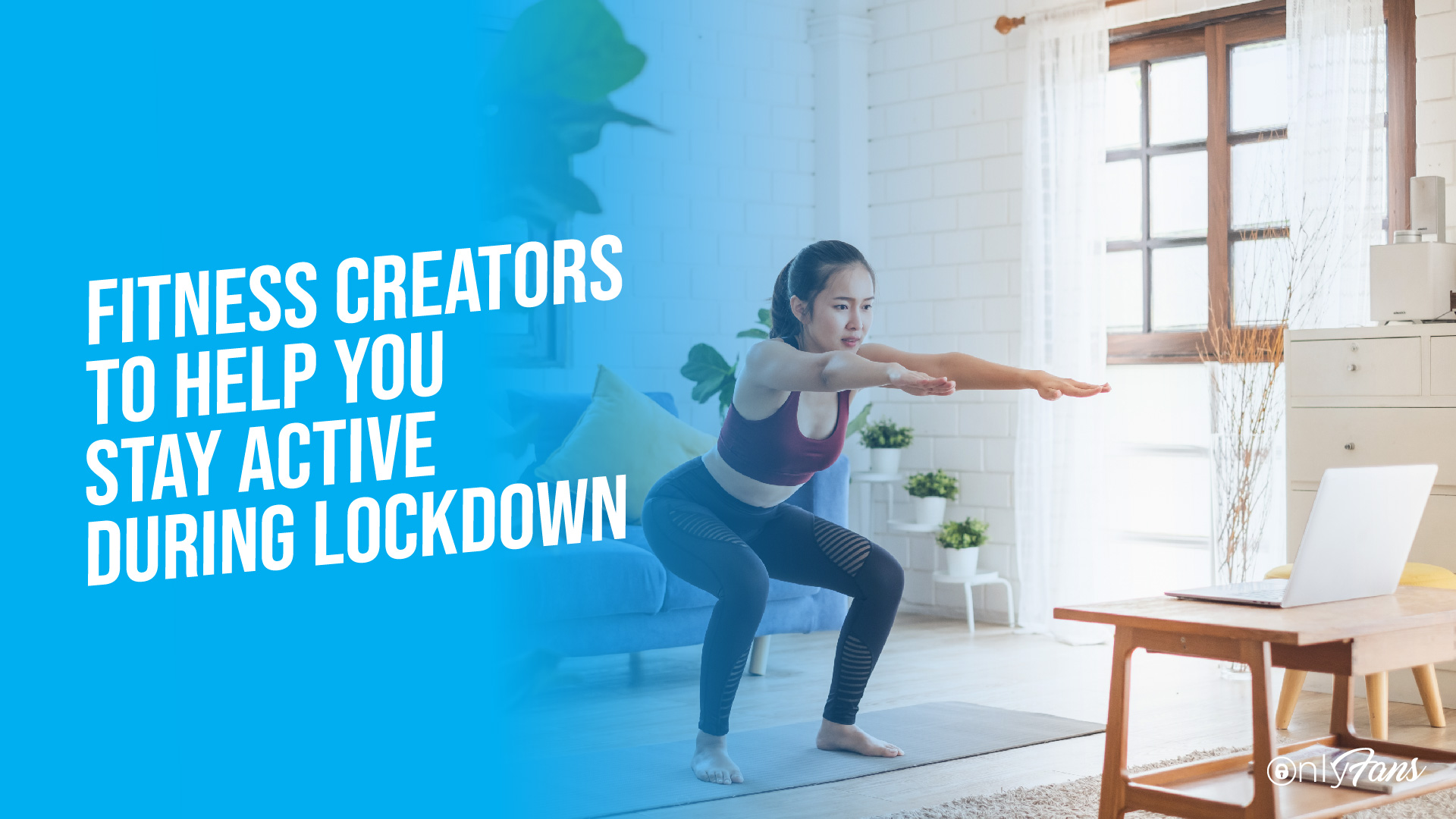 fitness creators to help you stay active during lockdown