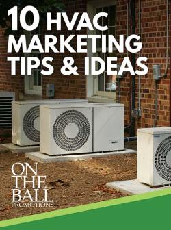 10 Practical, Everyday HVAC Marketing Ideas