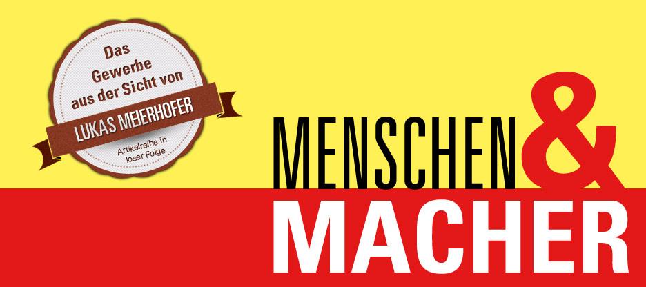 Menschen & Macher — Lukas Meierhofer