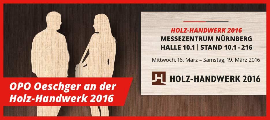 OPO Oeschger an der Holz-Handwerk 2016