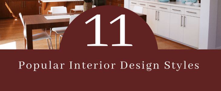 11 Popular Interior Design Styles