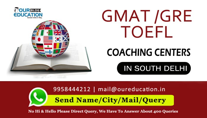 Top GMAT and GRE coaching centers in South Delhi