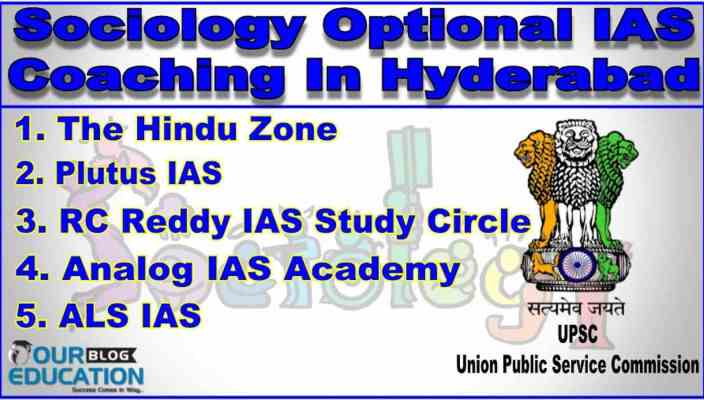 Best Sociology Optional IAS Coaching in Hyderabad