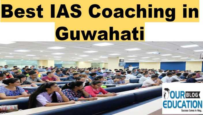 Best IAS Coaching in Guwahati
