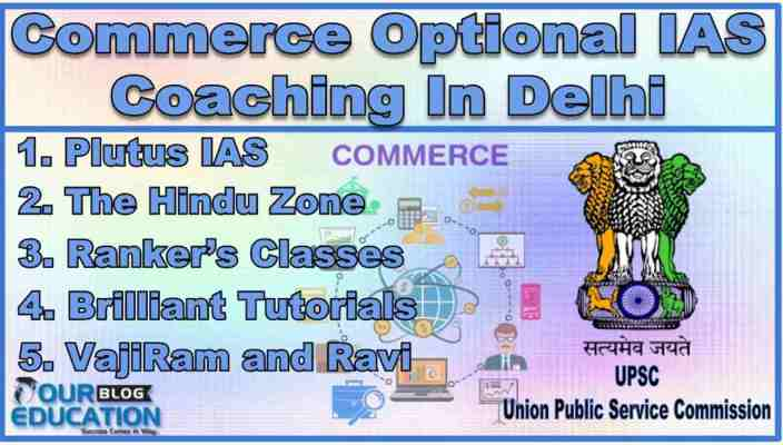 Top Commerce Optional IAS Coaching In Delhi