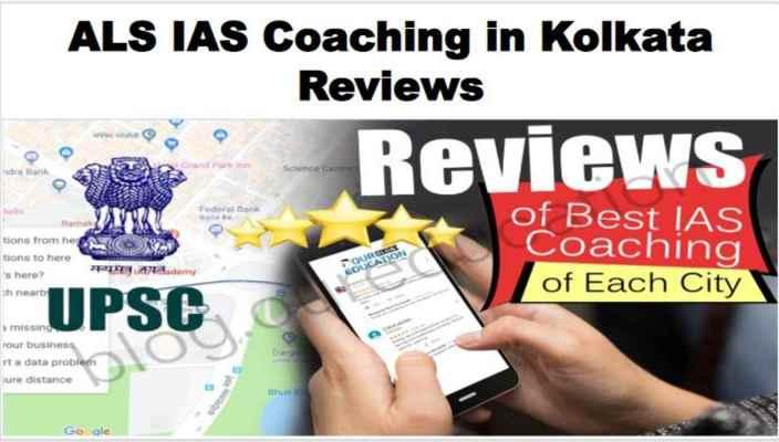 ALS IAS Coaching in Kolkata Review