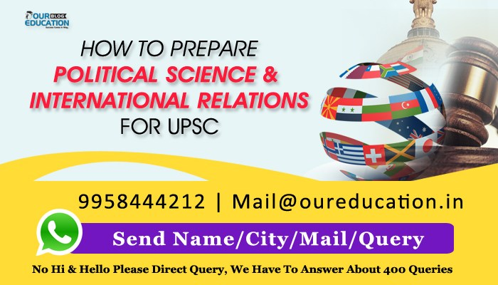 How to Prepare Political Science and International Relations for UPSC