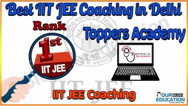 Best IIT JEE Coaching in Delhi