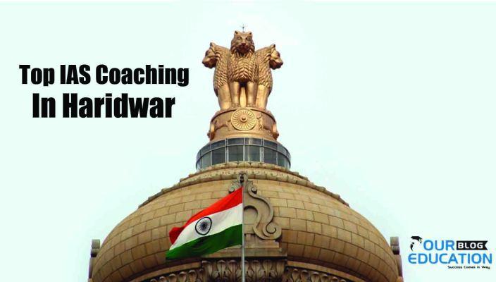 IAS Coaching In Haridwar