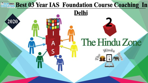 Best 03 Year Foundation Course Coaching in Delhi