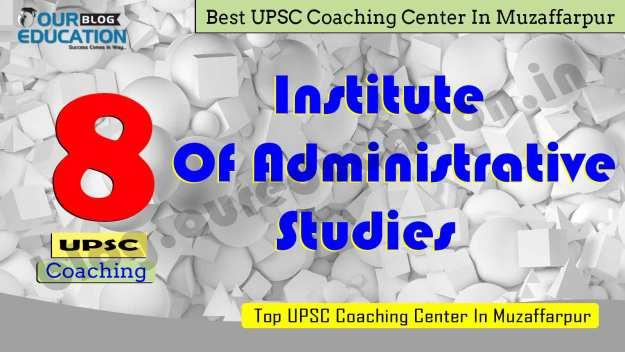 ias coaching center in Muzaffarpur