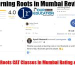 Learning Roots CAT Classes In Mumbai Review