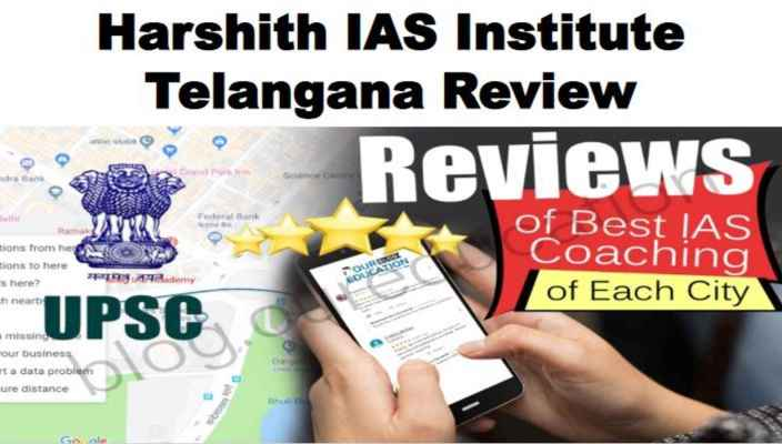 Harshith IAS Institute Telangana Reviews