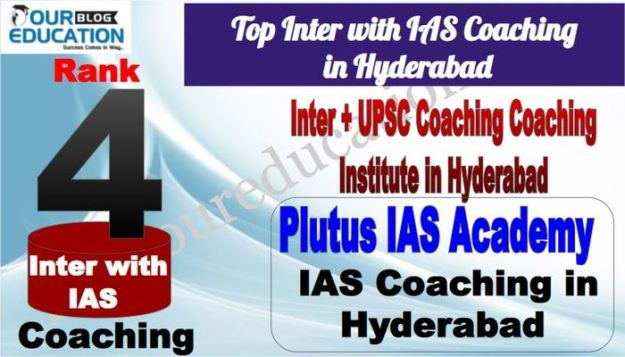 Top No. 4 Inter with IAS Coaching in Hyderabad