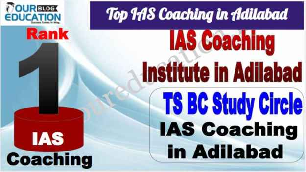 Rank 1 Best IAS Coachin In Adilabad Telangana