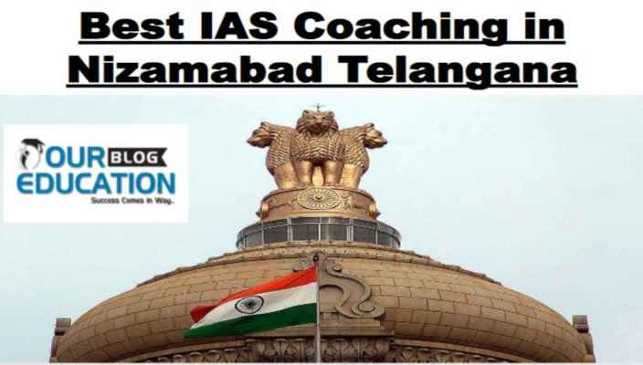 Top IAS Coaching In Nizamabad Telangana