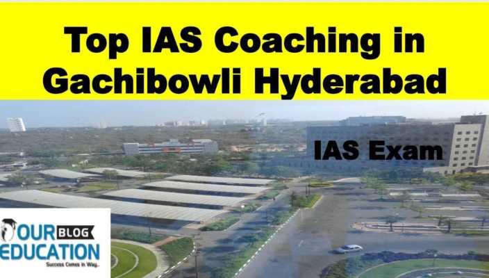 Top IAS Coaching in Gachibowli Hyderabad
