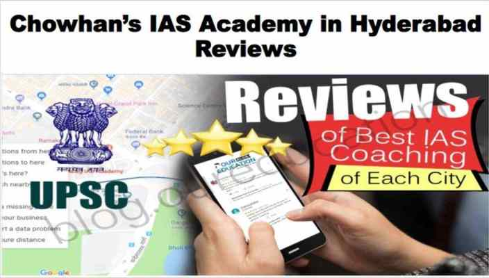 Chowhan's IAS Academy in Hyderabad Review