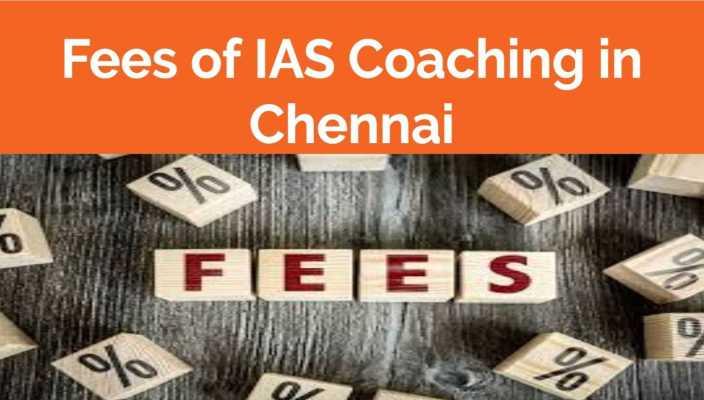 Fees of IAS Coaching in Chennai