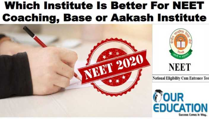 Which Institute Is Better For Medical Coaching, Base or Aakash Institute